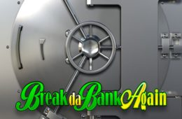 Break Da Bank Again Best Free Slots
